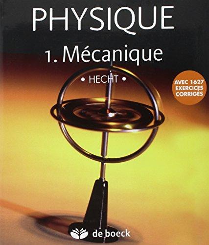 Physique : Tome 1, Mcanique