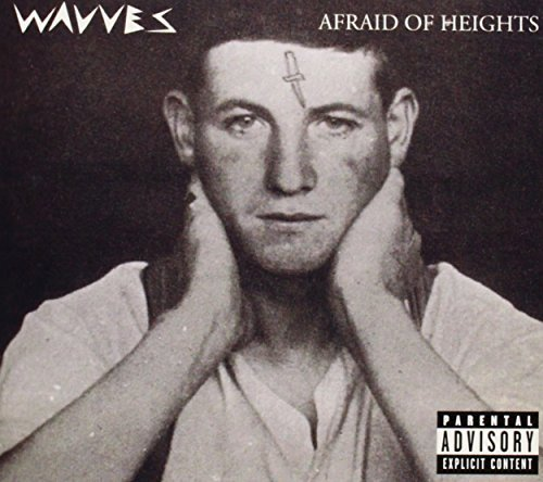 Afraid of Heights by Wavves (2013-03-26)