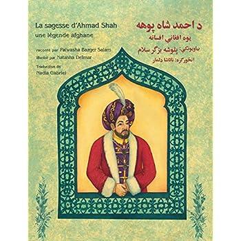 La sagesse d'Ahmad Shah: Edition français-pachto