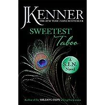 Sweetest Taboo: Dirtiest 3 (Stark/S.I.N.) (Stark Series) (English Edition)
