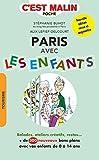 Paris avec les enfants : Plus de 300 adresses !