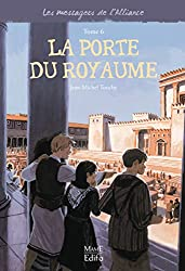 Les messagers de l'Alliance, Tome 6 : La porte du royaume