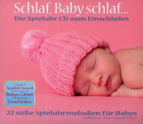Schlaf Baby schlaf...Die Spieluhr CD zum Einschlafen für Mädchen (Unbegrenzte Audio Power)