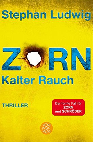 Buchseite und Rezensionen zu 'Zorn - Kalter Rauch' von Stephan Ludwig