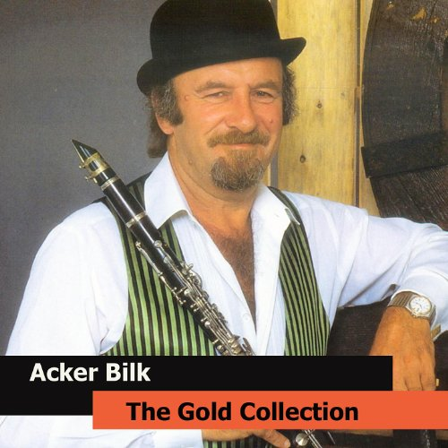 Acker Bilk The Gold Collection...