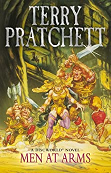 Men At Arms: (Discworld Novel 15) (Discworld series) by [Pratchett, Terry]