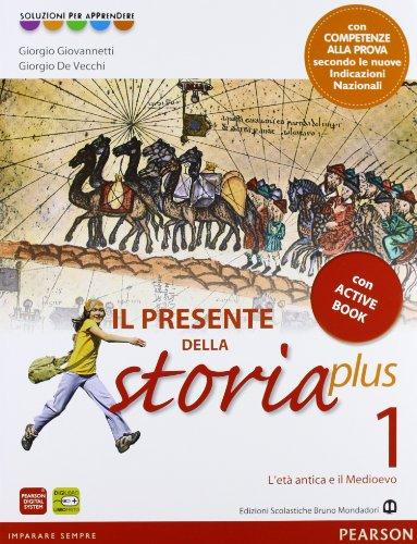 Presente della storia plus. Con Cittadinanza-CompetenzeLIM. Per la Scuola media. Con CD-ROM. Con espansione online. Con libro: 1