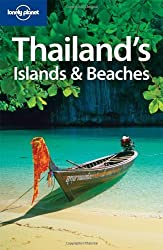 Lonely Planet Thailand's Islands & Beaches (Regional Guide) by Andrew Burke (2008-08-01)