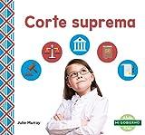 Corte suprema/ Supreme Court (Mi gobierno/ My Government)