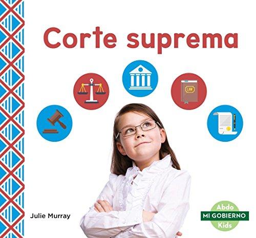 Corte Suprema (Supreme Court) (Mi gobierno/ My Government) por Julie Murray