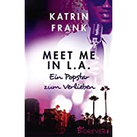 Meet me in L.A.: Ein Popstar zum Verlieben (German Edition) - Scott Album