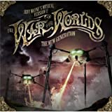 Jeff Wayne's Musical Version of The War of the Worlds - The New Generation