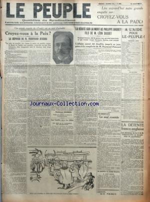 PEUPLE LE No 1060 Du 02/12/1923 - UNE GRANDE ENQUETE DU PEUPLE SUR UN SUJET D'ACTUALITE - CROYEZ-VOUS A LA PAIX - LA REPONSE DE M. FERDINAND BUISSON PAR FERDINAND BUISSON - LES CONFLITS AVEC LES ALLIES - UNE NOTE DE LA CONFERENCE DES AMBASSADEURS - LA