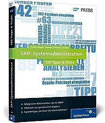 SAP-Systemadministration - 100 Tipps & Tricks (SAP PRESS)