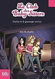 Le Club des Baby-Sitters, 9:Carla et le passage secret