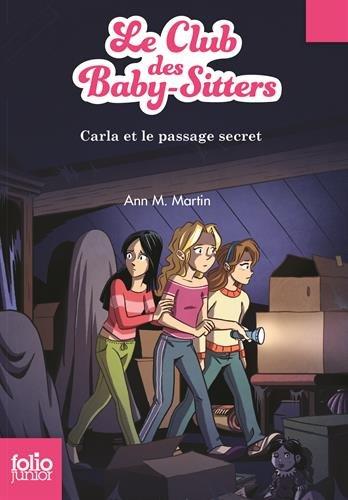 Le Club des Baby-Sitters, Tome 9 : Carla et le passage secret