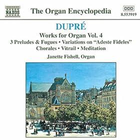 Dupre: Works For Organ, Vol. 4
