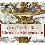 Otto Sander liest Christian Morgenstern: Ausgewählte Gedichte
