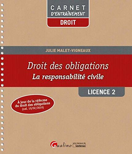 Droit des obligations - La responsabilité civile L2 -S2 par Julie Malet-vigneaux