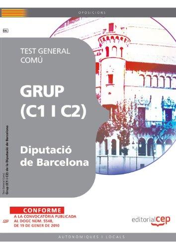 Grup (C1 i C2) de la Diputació de Barcelona. Test General Comú (Colección 1477) por Sin datos