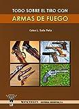 Image de Todo sobre el tiro con armas de fuego