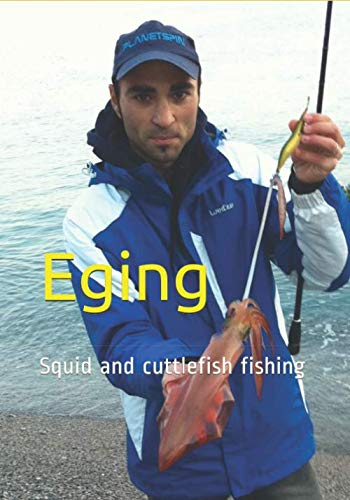 Eging: Squid and cuttlefish fishing