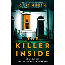 The Killer Inside: The most twisty, unputdownable, psychological thriller of 2019
