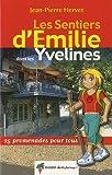 Les sentiers d'Emilie dans les Yvelines