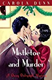 Mistletoe and Murder (A Daisy Dalrymple Mystery)