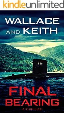 Final Bearing (The Hunter Killer Series Book 1) (English Edition)