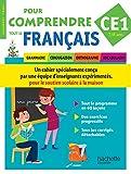 Pour comprendre tout le français CE1 : Grammaire, conjugaison, orthographe, vocabulaire