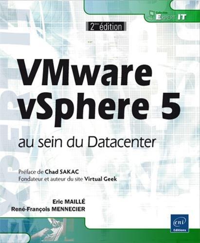 VMware vSphere5 au sein du Datacenter (seconde édition)