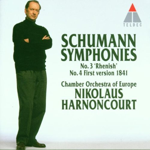 Schumann: Symphonies Nos. 3 - Rhenish, & 4 (first version, 1841)
