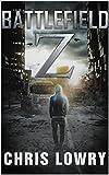 Battlefield Z by Chris Lowry