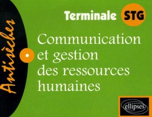 Communication et gestion des ressources humaines Te STG