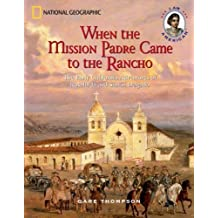 When the Mission Padre Came to the Rancho: The Early California Adventures of Rosalinda and Simon Delgado (I Am American) by Gare Thompson (2004-09-01)