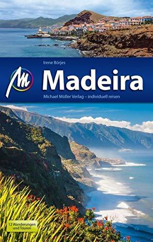 Madeira Reiseführer Michael Müller Verlag: Individuell reisen mit vielen praktischen Tipps.