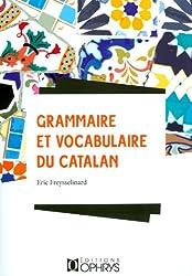 Grammaire et vocabulaire du catalan