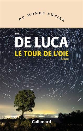 Le tour de l'oie par Erri De Luca