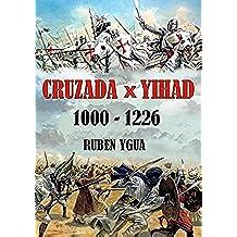 CRUZADA vs. YIHAD
