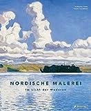 Nordische Malerei: Im Licht der Moderne