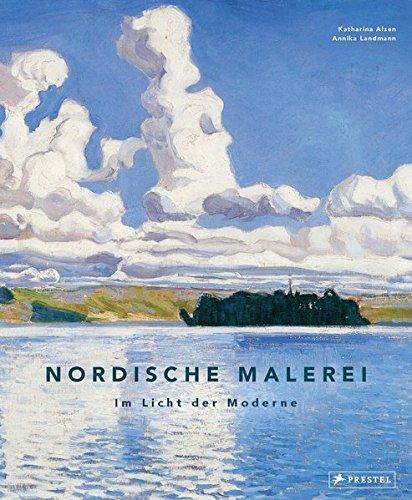 Nordische Malerei: Im Licht der Moderne -