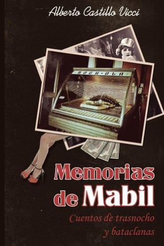 Memorias de Mabil por Alberto Castillo Vicci
