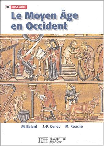 Le Moyen Age en Occident par Michel Balard