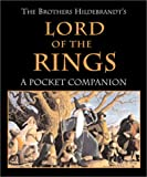 """The Brothers Hildebrandt's """"Lord of the Rings"""": A Pocket Companion (Running Press Miniatures)"""
