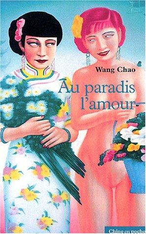 Au paradis, l'amour par Chao Wang