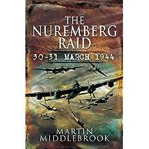 Nuremberg Raid: 30-31 March 1944