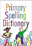Primary Spelling Dictionary