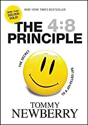 [ THE 4:8 PRINCIPLE: THE SECRET TO A JOY-FILLED LIFE ] by Newberry, Tommy ( AUTHOR ) Aug-16-2007 [ Hardcover ]