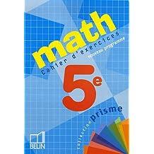 Math 5e : Cahier d'exercices